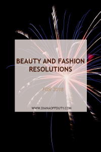 '18 Beauty and Fashion Resolutions