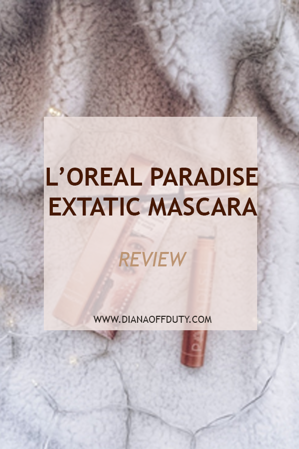 LOREAL PARADISE EXTATIC MASCARA REVIEW