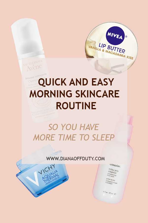 quick and easy morning skincare routine