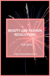 BEAUTY AND FASHION RESOLUTIONS 2018