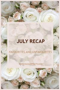 July recap: Favourites and Unfavourites