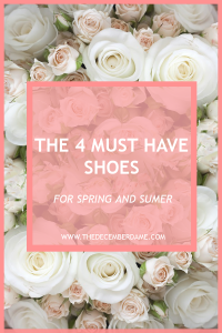 MUST HAVE SHOES FOR SPRING/SUMMER