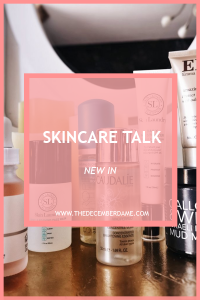 SKINCARE I AM CURRENTLY TRYING OUT