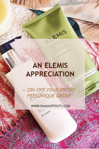 An Elemis appreciation post (+ how you can get 20% off on Feelunique)
