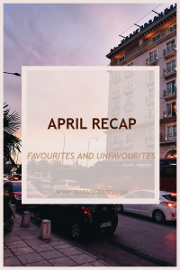 April Recap: What I Loved and What I Didn't