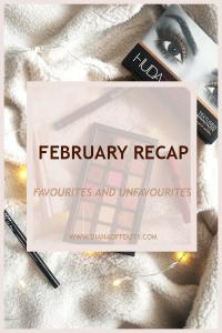 February Recap: Favourites and Non-Favourites