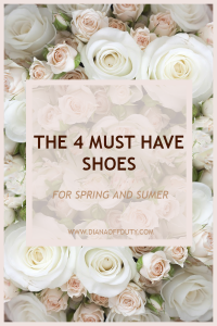 MUST HAVE SHOES FOR SPRING AND SUMMER