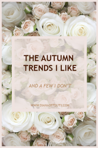 The Fall Trends I Like + a few that I don't