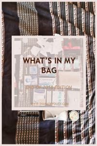 A What's in my bag – end of 2018 edition