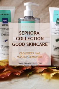 sephora collection GOOD SKINCARE cleansers makeup removers REVIEW