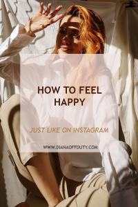Как да се чувствате толкова щастливи, колкото изглеждате в Instagram